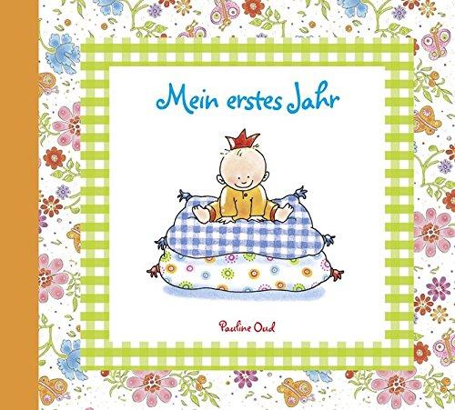 Mein erstes Jahr: Erinnerungsalbum mit wunderschöner Ausstattung - Das perfekte Geschenkbuch zur Geburt