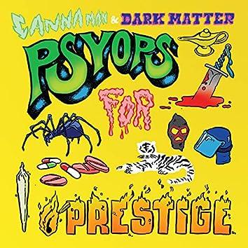 Psyops for Prestige