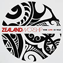 your love is wild zealand worship