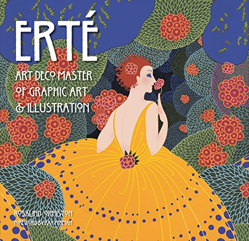 Compare Textbook Prices for Erté: Art Deco Master of Graphic Art & Illustration Masterworks Illustrated Edition ISBN 9781783612161 by Ormiston, Rosalind,Perman, Ray