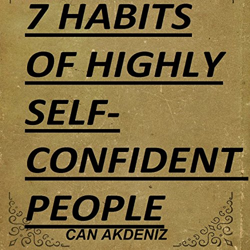 7 Habits of Highly Self-Confident People audiobook cover art