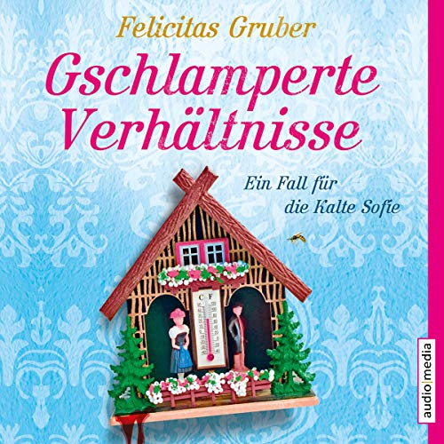 Gschlamperte Verhältnisse audiobook cover art