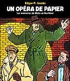 Un opéra de papier - Les mémoires de Blake et Mortimer