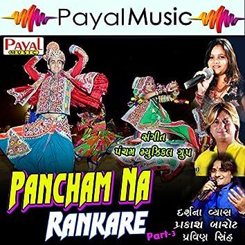Panchamna Rankare, Pt. 3