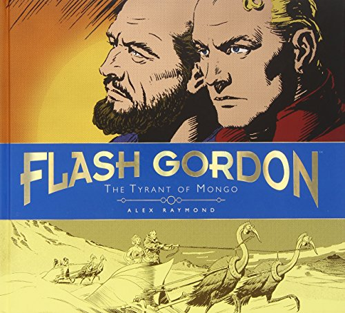 The Complete Flash Gordon Library - The Tyrant of Mongo (Vol. 2)...
