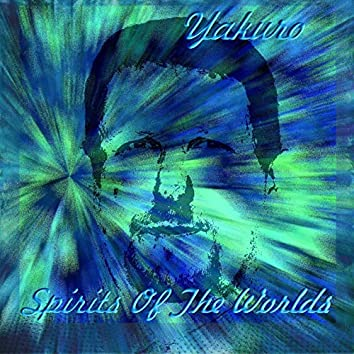 Spirits of the Worlds (2009-2019)