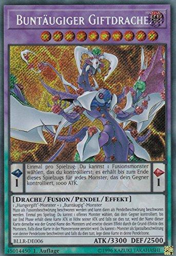 BLLR-DE006 - Buntäugiger Giftdrache - Secret Rare - Yu-Gi-Oh - Deutsch - 1. Auflage - LMS Trading