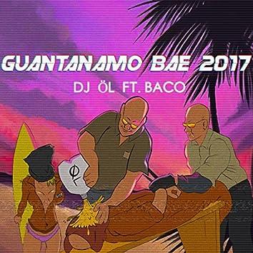 Guantanamo Bae 2017