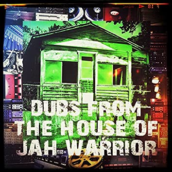 Dubs From The House Of Jah Warrior