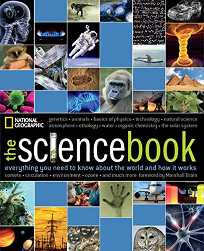 Compare Textbook Prices for The Science Book: Everything You Need to Know About the World and How It Works Illustrated Edition ISBN 0884459388656 by National Geographic,Brain, Marshall