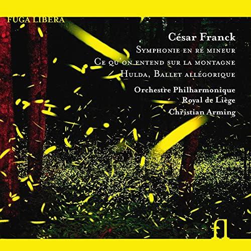 Orchestre Philharmonique Royal de Liège & Christian Arming