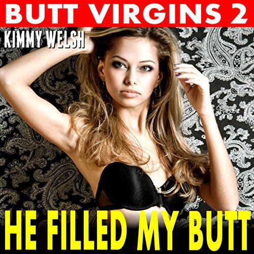 He Filled My Butt: Butt Virgins 2 audiobook cover art
