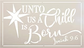 Unto Us A Child is Born Stencil with Star by StudioR12 | Bible Verse Isaiah 9:6 Christmas Decor | Reusable Mylar Template...
