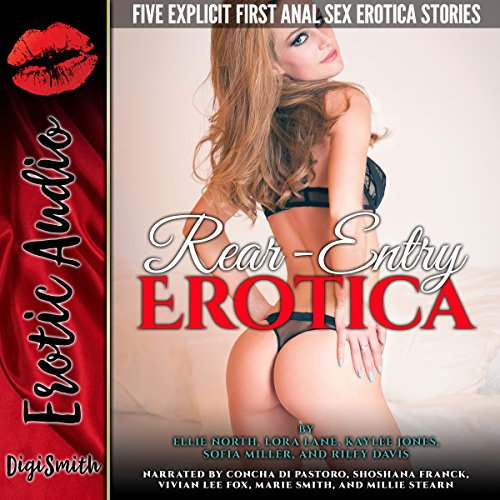 Rear-Entry Erotica: Five Explicit First Anal Sex Erotica Stories Titelbild