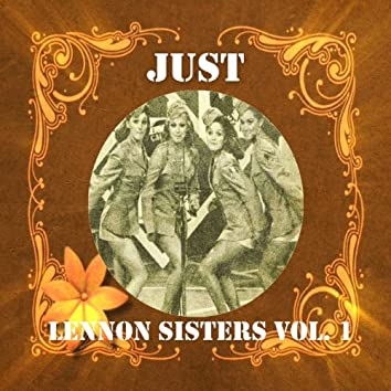 Just Lennon Sisters, Vol. 1