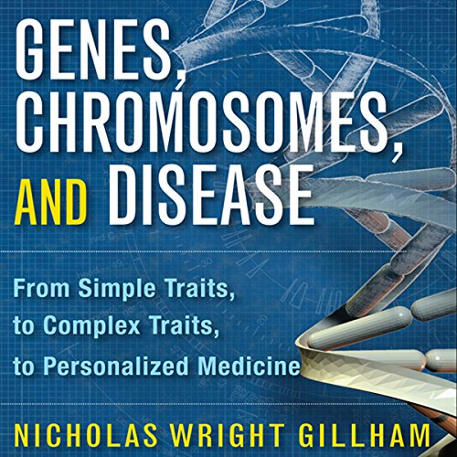 Genes, Chromosomes, and Disease cover art