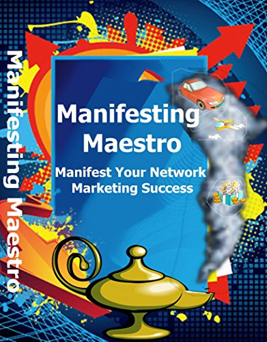 Manifesting Maestro: Manifest Your Network Marketing Success (English Edition)