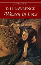 Women in Love - Full Version (Annotated) (Literary Classics Collection Book 78)