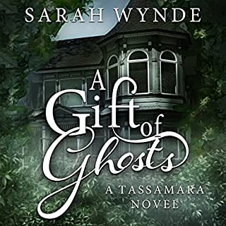 A Gift of Ghosts     Tassamara, Book 1              By:                                                                                                                                 Sarah Wynde                               Narrated by:                                                                                                                                 Sarah Grace Wright,                                                                                        Tristan Wright                      Length: 6 hrs and 25 mins     6 ratings     Overall 4.2