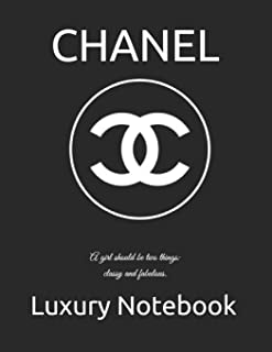 CHANEL: A girl should be two things: classy and fabulous.