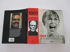 1001 peliculas que hay que ver antes de morir / 1001 Movies You Must See Before You Die (Spanish Edition)