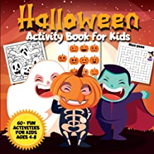 """Halloween Activity Book for Kids: Coloring Pages, Connect the Dots, Mazes, Puzzles, """"I Spy"""", Math, Matching, and More! 