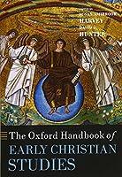 The Oxford Handbook of Early Christian Studies (Oxford Handbooks)