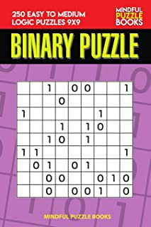 Binary Puzzle: 250 Easy to Medium Logic Puzzles 9x9 (Binary Collection)