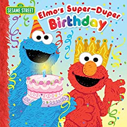 Elmo's Super-Duper Birthday (Sesame Street) (Pictureback(R)) by [Naomi Kleinberg, Joe Mathieu]