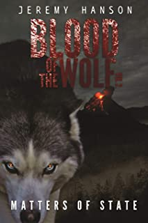 Blood of The Wolf: Matters of State