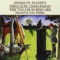Josquin des Prez: Missa Malheur me bat by Tallis Scholars (2009-03-10)