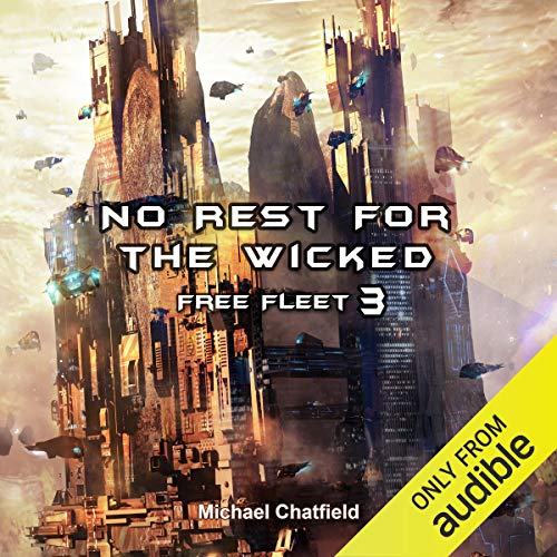 No Rest for the Wicked                   By:                                                                                                                                 Michael Chatfield                               Narrated by:                                                                                                                                 Dan Bittner                      Length: 11 hrs     129 ratings     Overall 4.7
