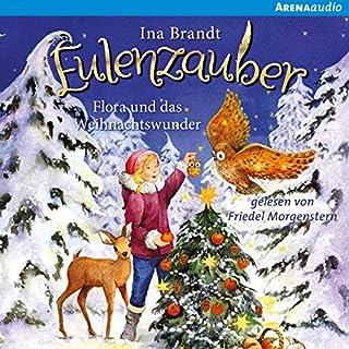 Flora und das Weihnachtswunder (Eulenzauber-Sonderband) Titelbild