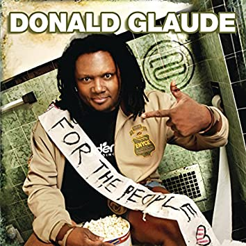 """For the People """"Live"""" (Continuous DJ Mix by Donald Glaude)"""