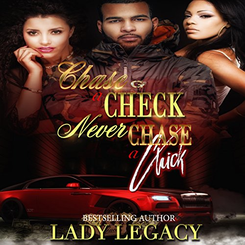 Chase a Check Never Chase a Chick audiobook cover art