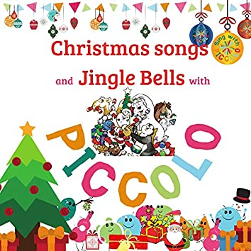 CHRISTMAS SONGS and JINGLE BELLS with PICCOLO
