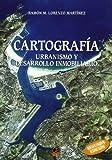 Cartografía. Urbanismo y desarrollo inmobiliario