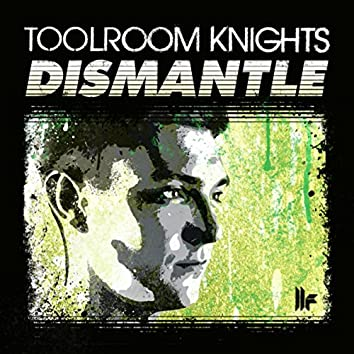 Toolroom Knights Mixed By Dismantle