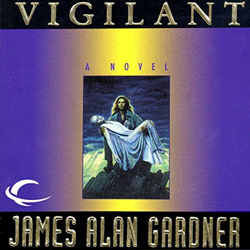 Vigilant Audiobook By James Alan Gardner cover art