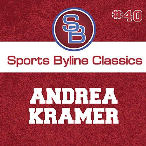 Sports Byline: Andrea Kramer copertina