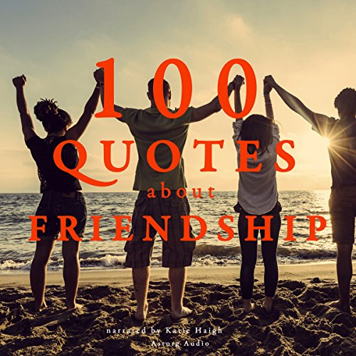 100 Quotes about Friendship audiobook cover art