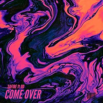 Come Over (feat. OD)