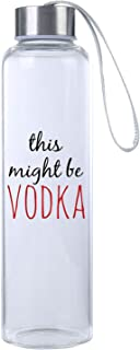 """Mad Style """"This Might Be Vodka"""" Funny Premium Glass Water Bottle 20oz, BPA Free, Secure Cap with Carry Strap, The and Workout Water Bottle"""