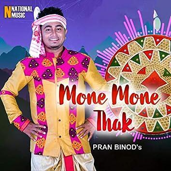 Mone Mone Thak - Single