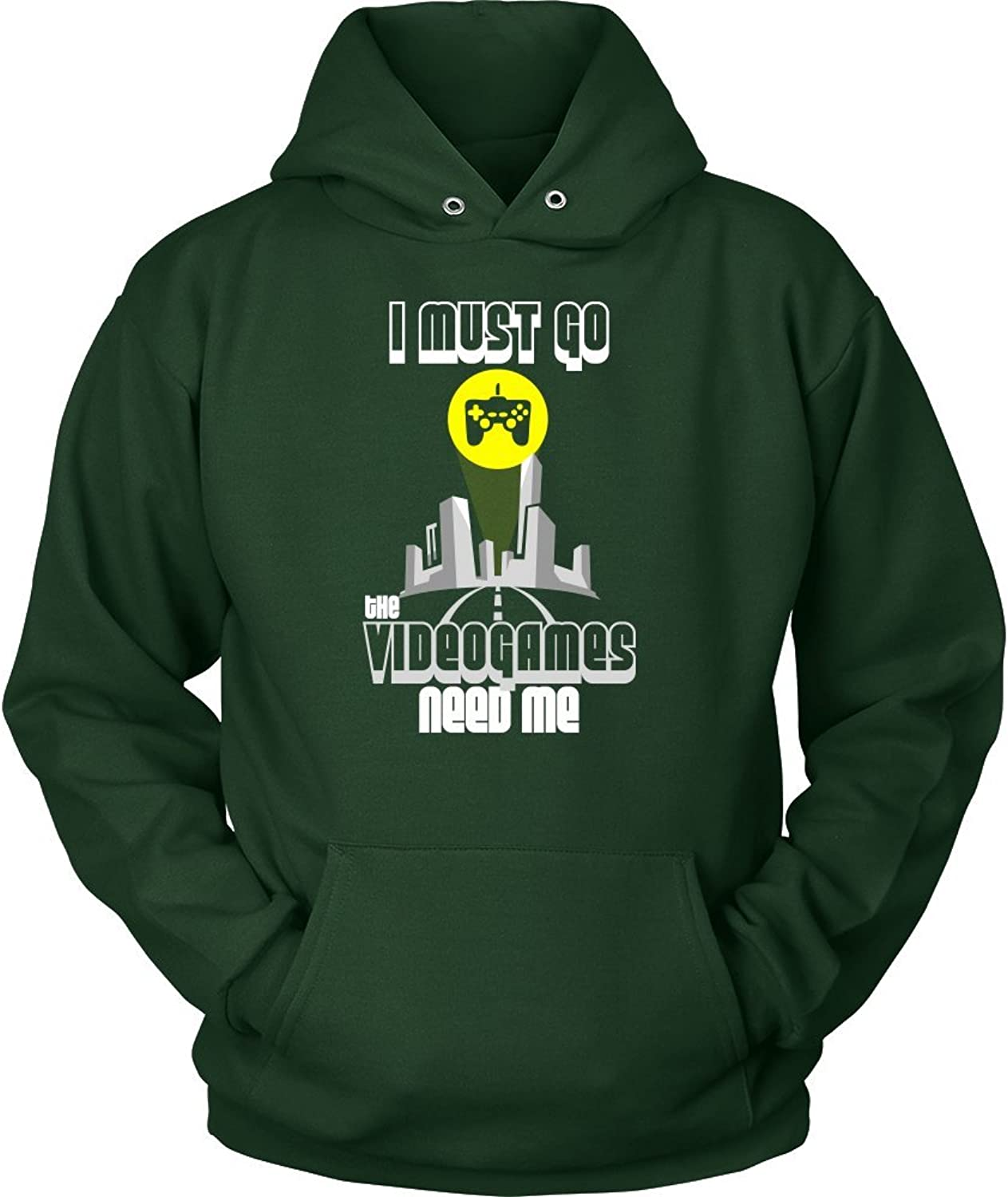 Funny video game Hoodie I Must Go, Videogames Need