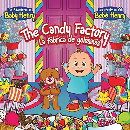 The Candy Factory: La Fábrica De Golosinas (English Edition)