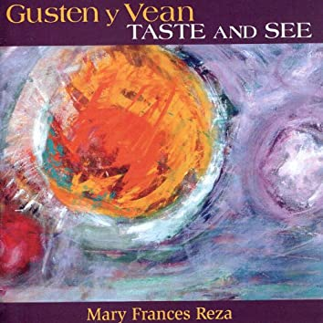 Gusten Y Vean/Taste and See (With Misa Santa Fe)