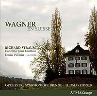 グルック(ワーグナー編): 「アウリスのイフィゲニア」序曲(1854版 世界初録音) (Wagner en Suisse / Richard Strauss : Concerto pour hautbois, Louise Pellerin : Hautbois / Orchestre Symphonique Bienne, Thomas Rosner) [輸入盤]