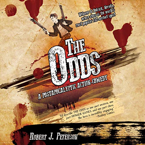 The Odds: A Post-Apocalyptic Action-Comedy cover art