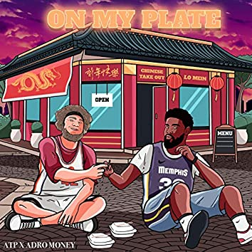On My Plate (feat. Adro)